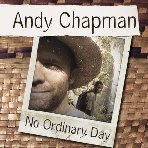 andy-chapman-no-ordinary-day
