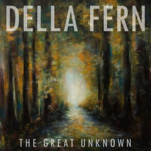 della-fern-the-great-unknown-ep-2014